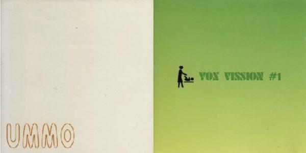 山本精一と三沢洋紀が一緒にやってたUMMOレコード。1997年リリースしたコンピ『MICRO TRUXX』と『VOX VISSION #1』